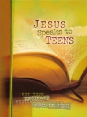 Jesus Speaks to Teens