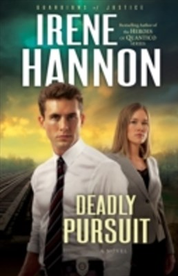 Deadly Pursuit (Guardians of Justice Book #2)