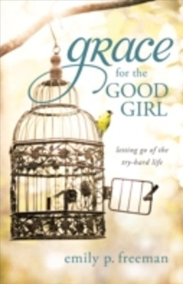 (ebook) Grace for the Good Girl