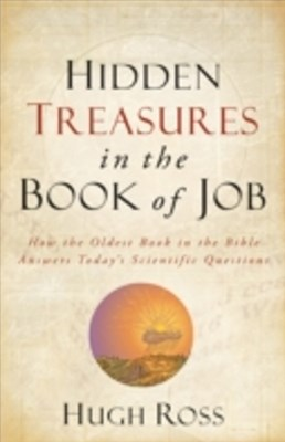 Hidden Treasures in the Book of Job (Reasons to Believe)