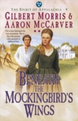 Beneath the Mockingbird's Wings (Spirit of Appalachia Book #4)