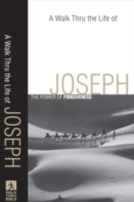 Walk Thru the Life of Joseph (Walk Thru the Bible Discussion Guides)