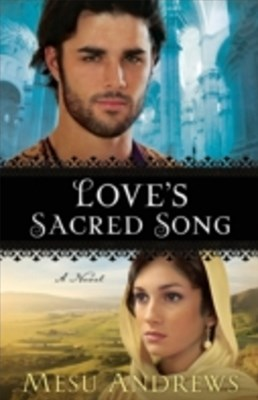 Love's Sacred Song (Treasures of His Love Book #2)
