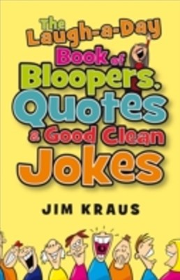 (ebook) Laugh-a-Day Book of Bloopers, Quotes & Good Clean Jokes
