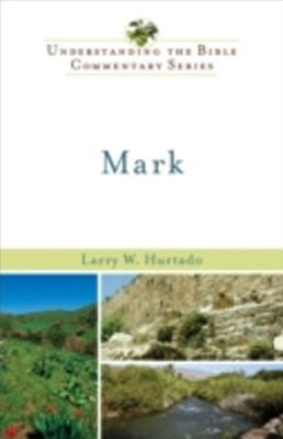 (ebook) Mark (Understanding the Bible Commentary Series)