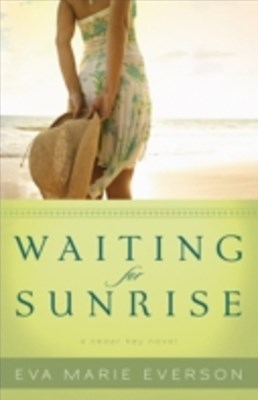 Waiting for Sunrise (The Cedar Key Series Book #2)