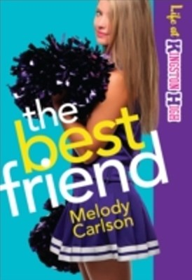 Best Friend (Life at Kingston High Book #2)