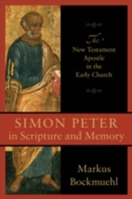 (ebook) Simon Peter in Scripture and Memory