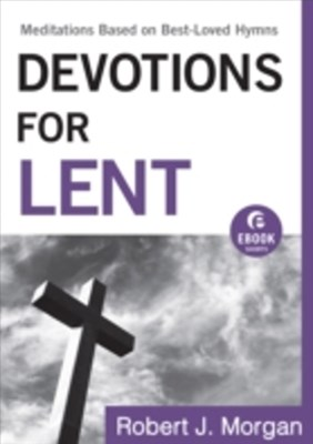 Devotions for Lent (Ebook Shorts)