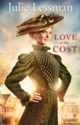 (ebook) Love at Any Cost (The Heart of San Francisco Book #1)