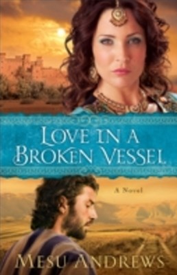 (ebook) Love in a Broken Vessel (Treasures of His Love Book #3)