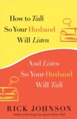 (ebook) How to Talk So Your Husband Will Listen