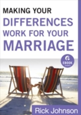(ebook) Making Your Differences Work for Your Marriage (Ebook Shorts)