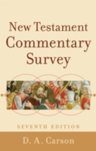 (ebook) New Testament Commentary Survey - Reference