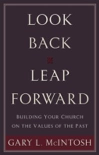 (ebook) Look Back, Leap Forward - Religion & Spirituality Christianity