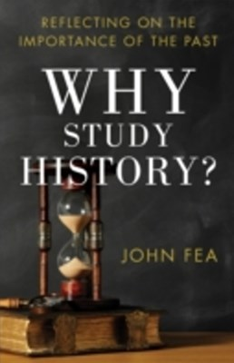 (ebook) Why Study History?