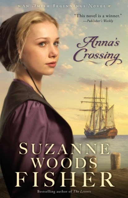 (ebook) Anna's Crossing (Amish Beginnings Book #1)