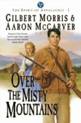 Over the Misty Mountains (Spirit of Appalachia Book #1)