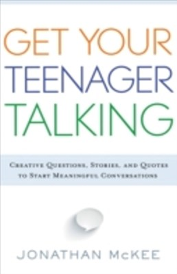 Get Your Teenager Talking