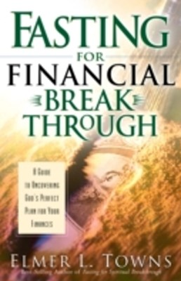 (ebook) Fasting for Financial Breakthrough