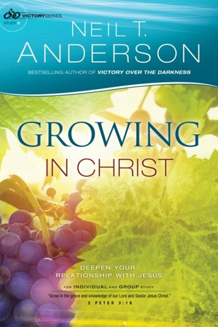 Growing in Christ (Victory Series Book #5)