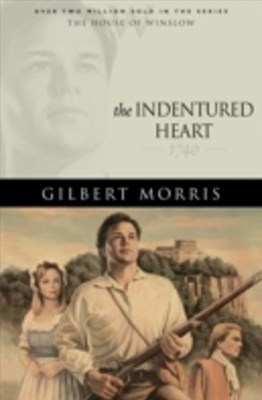 Indentured Heart (House of Winslow Book #3)