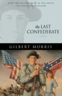 Last Confederate (House of Winslow Book #8)