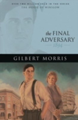 Final Adversary (House of Winslow Book #12)