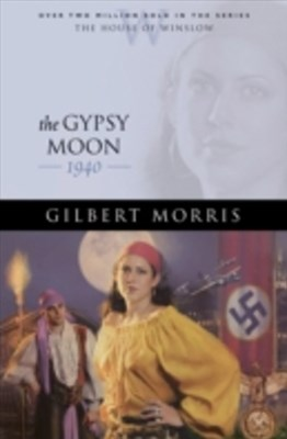 Gypsy Moon (House of Winslow Book #35)