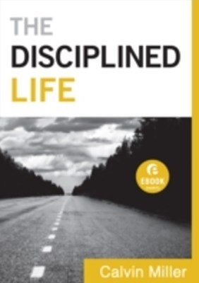 Disciplined Life (Ebook Shorts)