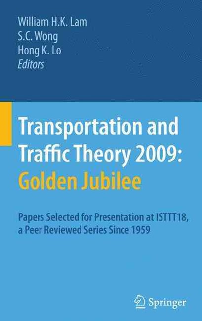 Transportation and Traffic Theory 2009