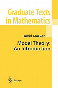Model Theory: an Introduction by David Marker (9781441931573) - PaperBack - Science & Technology Mathematics