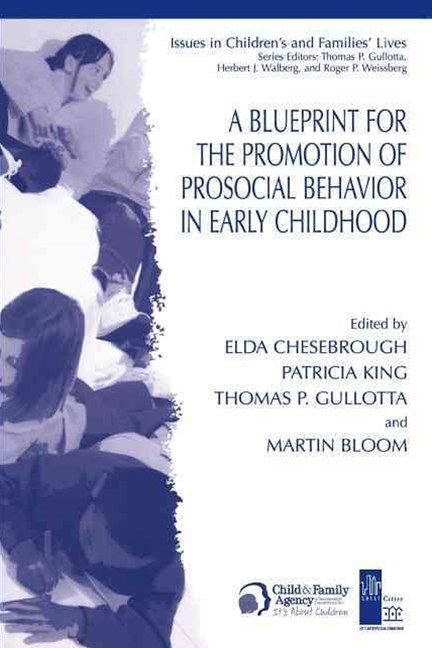 Blueprint for the Promotion of Pro-Social Behavior in Early Childhood