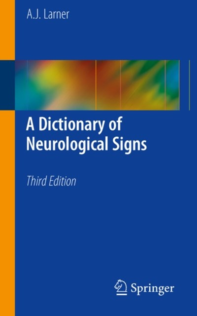 Dictionary of Neurological Signs