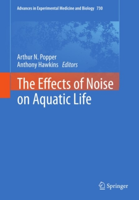 Effects of Noise on Aquatic Life