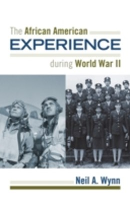 African American Experience during World War II
