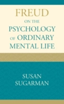 (ebook) Freud on the Psychology of Ordinary Mental Life