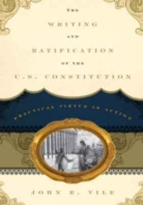 Writing and Ratification of the U.S. Constitution