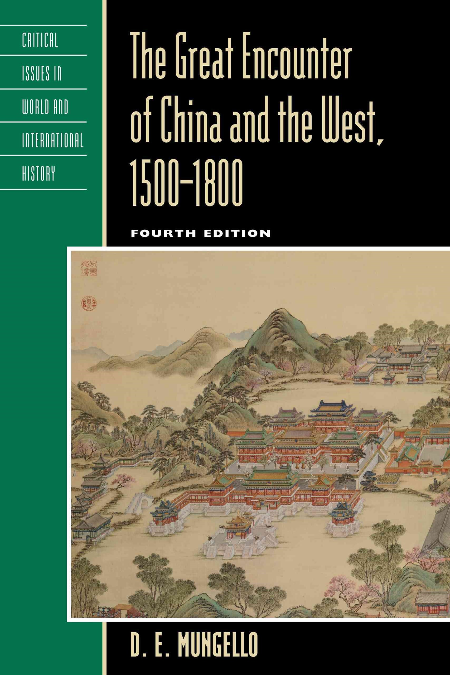 Great Encounter of China and the West, 1500-1800