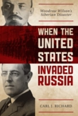 (ebook) When the United States Invaded Russia