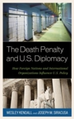 Death Penalty and U.S. Diplomacy