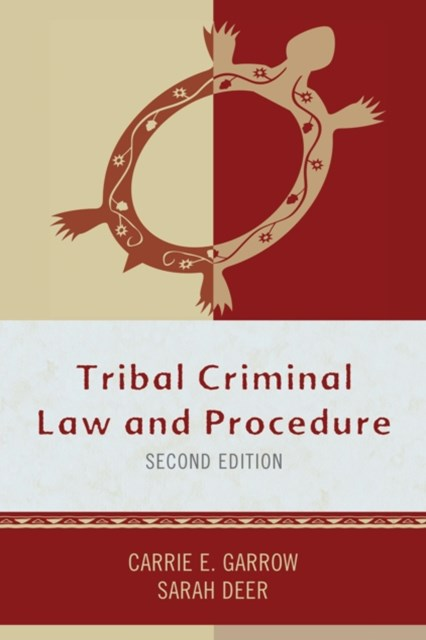 Tribal Criminal Law and Procedure