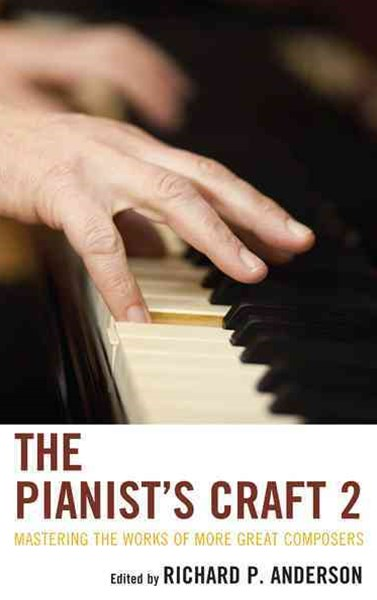 The Pianists Craft 2