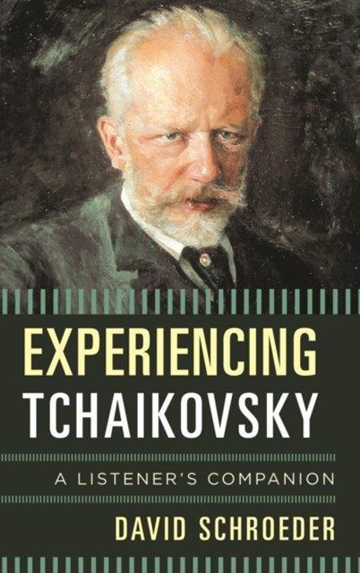 (ebook) Experiencing Tchaikovsky