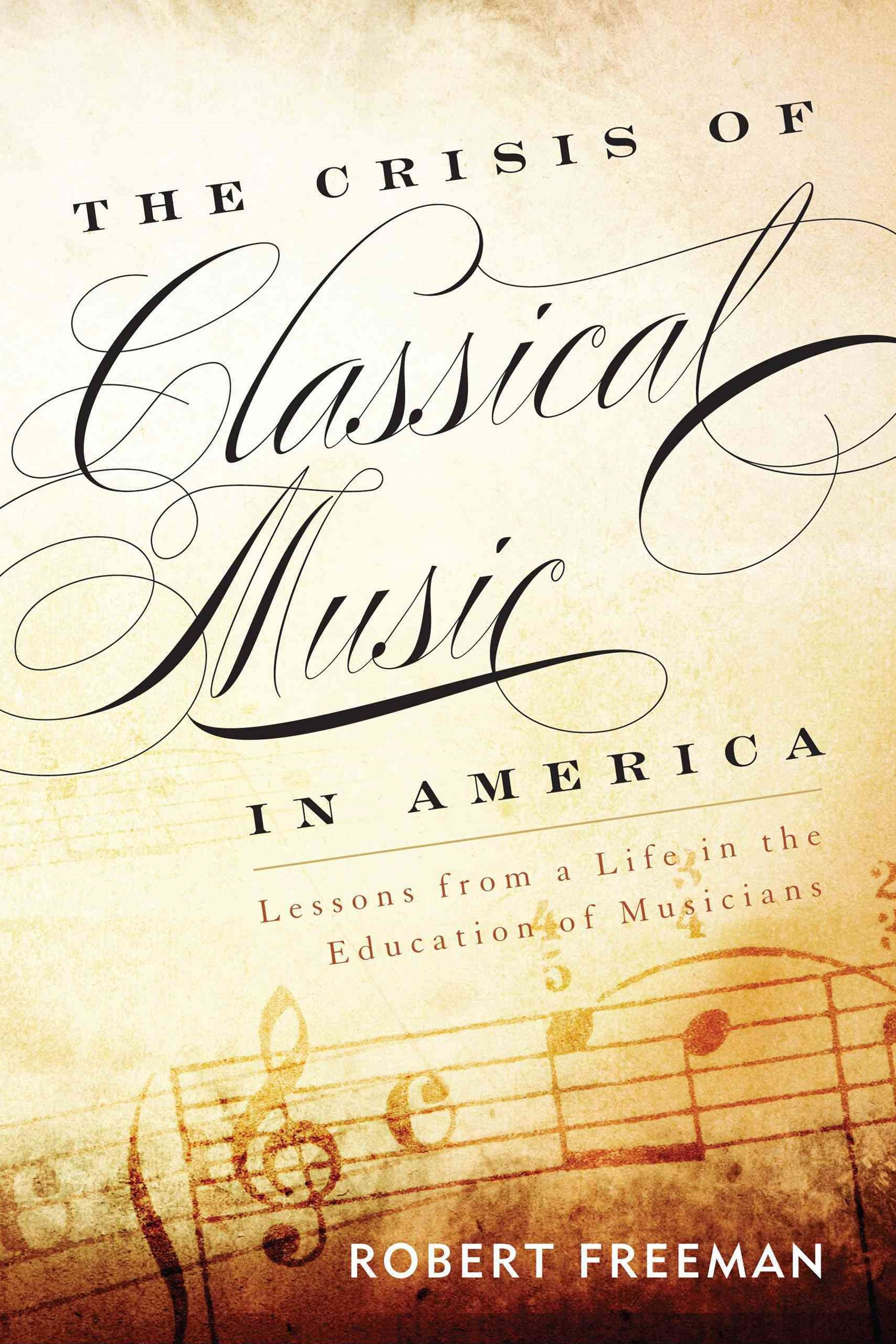 Crisis of Classical Music in America