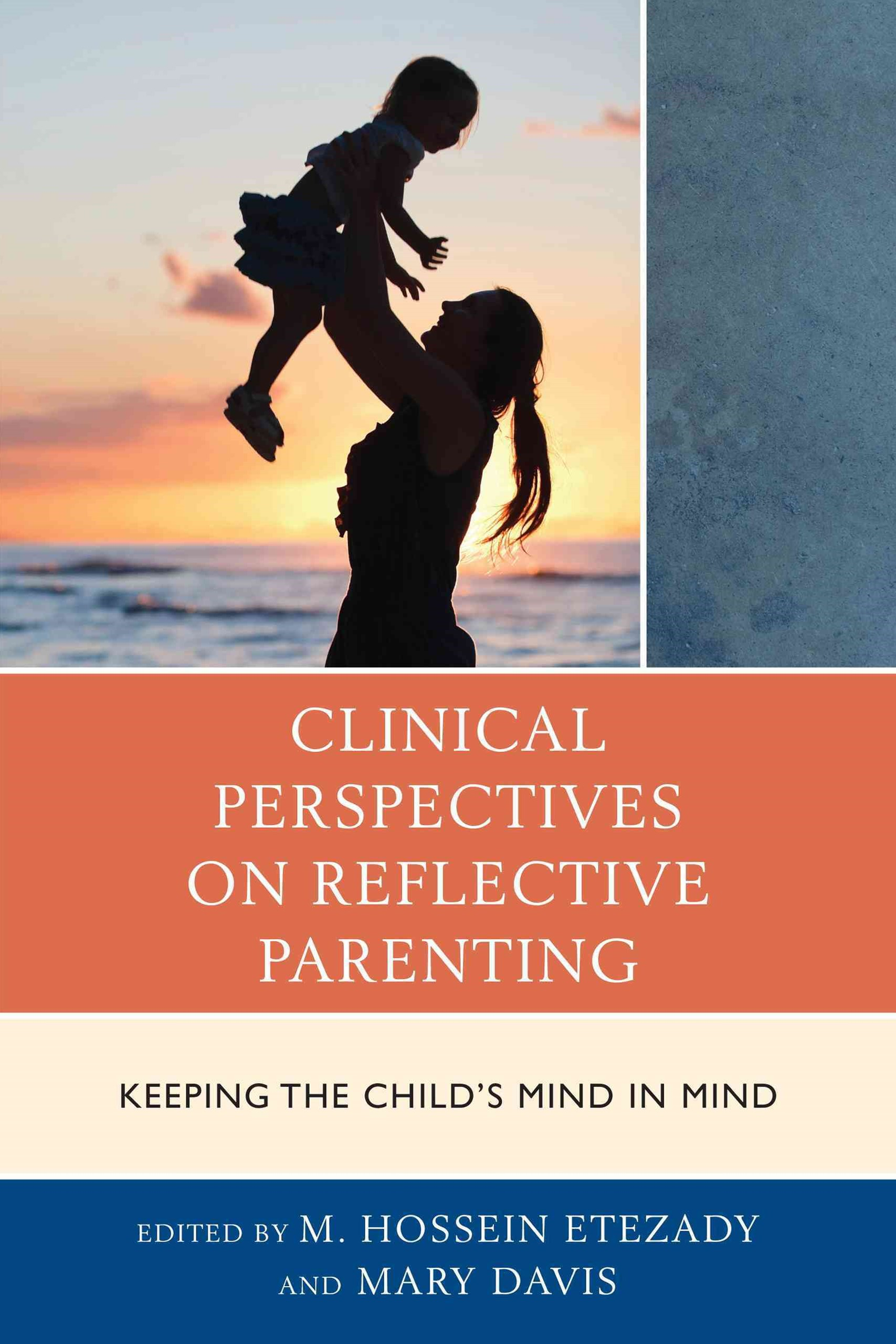 Clinical Perspectives on Reflective Parenting