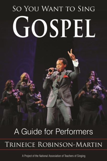 So You Want to Sing Gospel