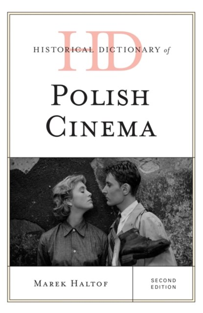 Historical Dictionary of Polish Cinema
