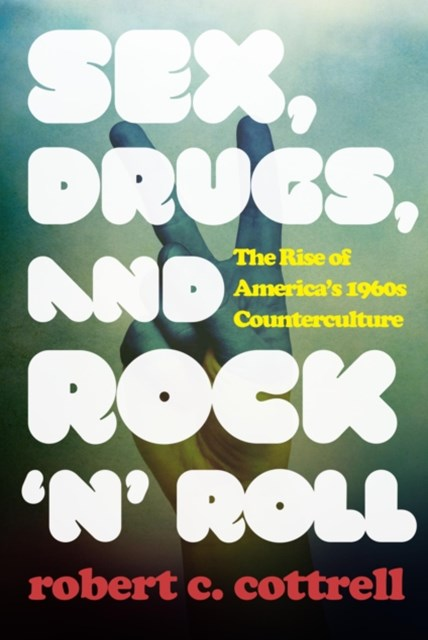 (ebook) Sex, Drugs, and Rock 'n' Roll