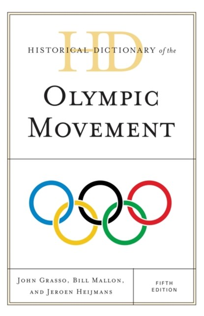 (ebook) Historical Dictionary of the Olympic Movement